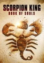 Akrep Kral 5 Ruhlar Kitabı – Scorpion King 5 The Book of Souls 2018 izle sansürsüz full hd