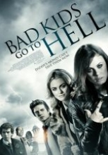 Bad Kids Go To Hell sansürsüz full hd izle