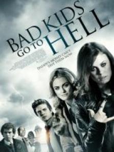 Bad Kids Go To Hell sansürsüz full hd izle