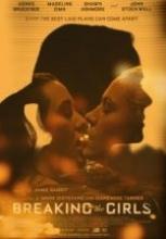 Büyük Sır – Breaking the Girls full hd film izle