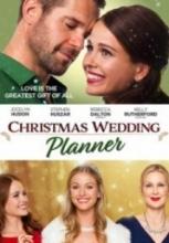 Noel Düğünü Planlayıcısı – Christmas Wedding Planner 2017 izle sansürsüz full hd
