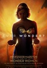 Professor Marston and the Wonder Women izle sansürsüz full hd