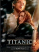 Titanik – Titanic 1997 full hd film izle